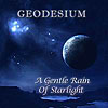 Geodesium A Gentle Rain Of Starlight